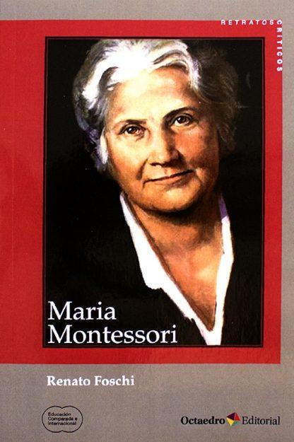 Biografía de María Montessori - Material Montessori