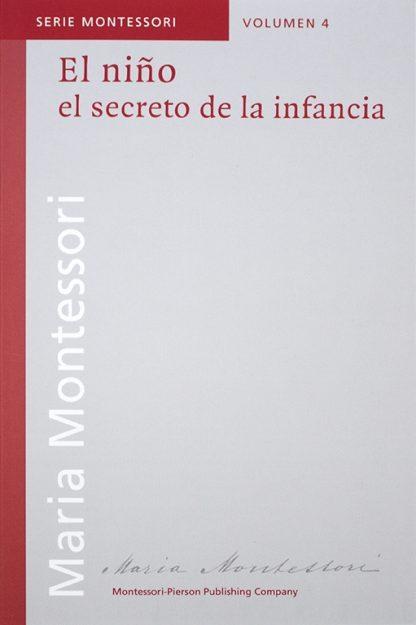 El niño el secreto de la infancia - Material Montessori