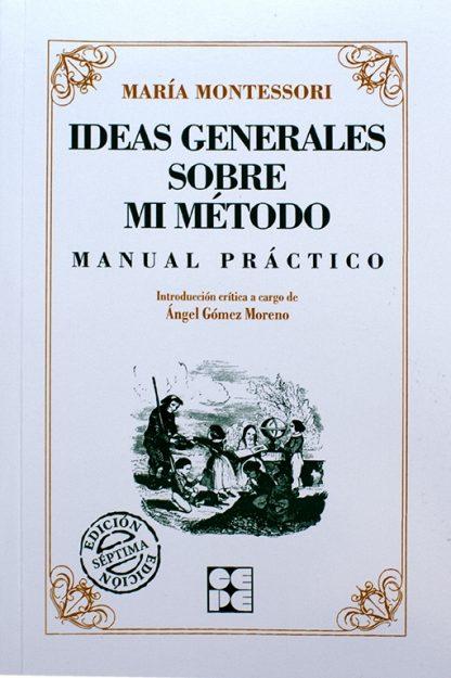 Ideas Generales sobre el Método - Material Montessori