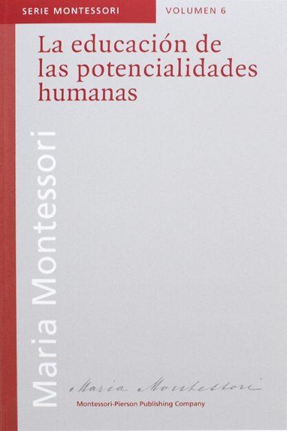 La educación de las potencialidades humanas - Material Montessori