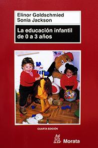 Libro la educación infantil de 0-3 años