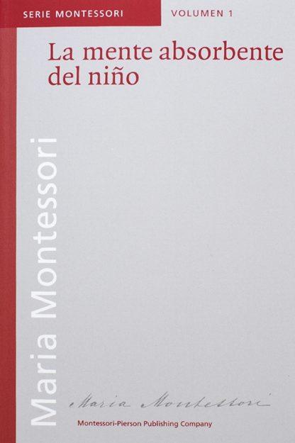 La mente absorbente del niño - Material Montessori