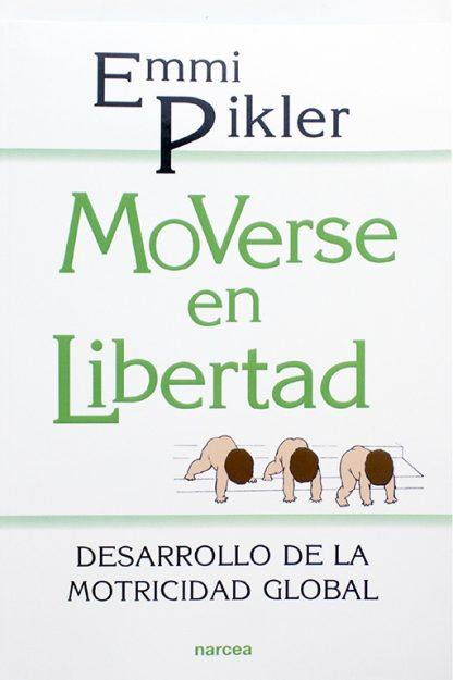 Libro Moverse en libertad Emmi Pickler