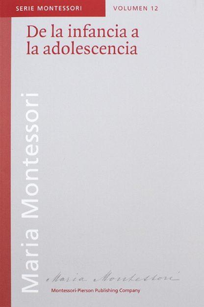 De la infancia a la adolescencia - Material Montessori