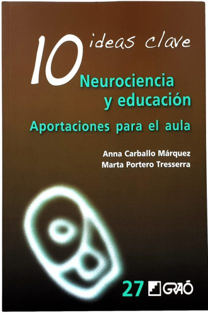 10 IDEAS CLAVE - NEUROCIENCIA Y EDUCACIÓN-2037